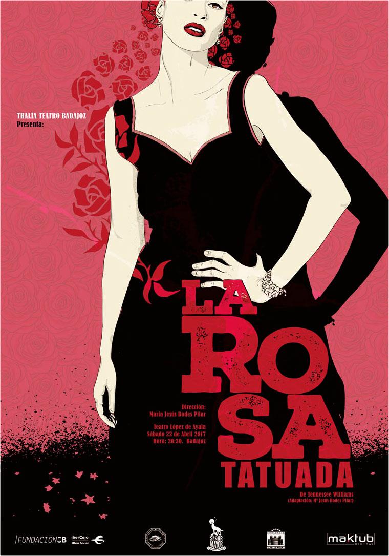 la rosa tatuada cartel teatro lopez de ayala